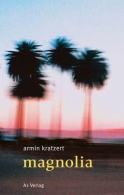 Magnolia, Armin Kratzert