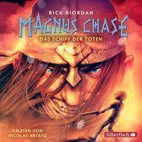 Magnus Chase - Das Schiff der Toten, 6 Audio-CDs, Rick Riordan