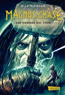 Magnus Chase: Magnus Chase 2: Der Hammer des Thor, Rick Riordan