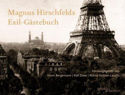 Magnus Hirschfelds Exil-Gästebuch 1933-1935
