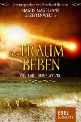 Magus Magellans Gezeitenwelt: Das Traumbeben, Karl-Heinz Witzko