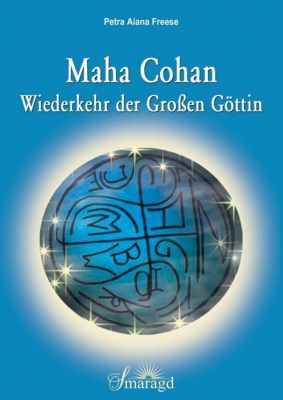Maha Cohan - Wiederkehr der Großen Göttin - Petra A. Freese pdf epub