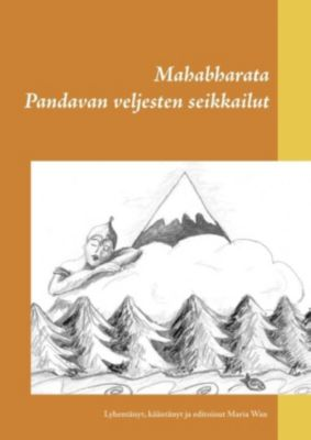 Mahabharata, Maria Wan