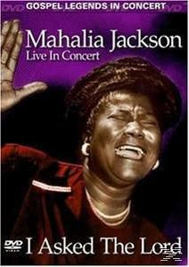 Mahalia Jackson - I Asked the Lord, Mahalia Jackson
