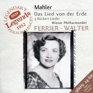 Mahler: Das Lied von der Erde, 3 Rückert Lieder, Ferrier, Patzak, Walter, Wp