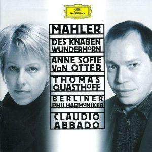 Mahler: Des Knaben Wunderhorn, Anne Sofie von Otter, Abbado, Bp