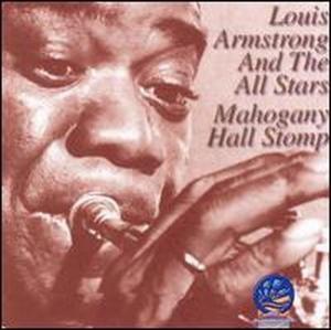 Mahogany Hall Stomp, Louis Armstrong