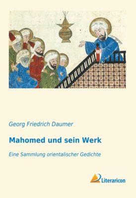 Mahomed und sein Werk - Georg Friedrich Daumer |