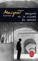 Maigret et le client du samedi, Georges Simenon