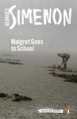 Maigret Goes to School, Georges Simenon