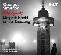 Maigrets Nacht an der Kreuzung, 3 Audio-CDs, Georges Simenon