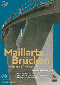 Maillart's Bridges, Heinz Emigholz