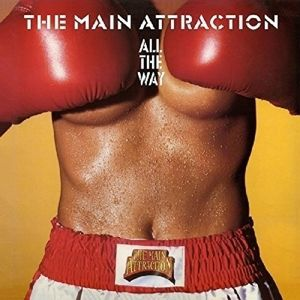 Main Attraction, All The Way