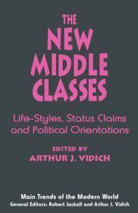Main Trends of the Modern World: New Middle Classes