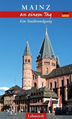 Mainz an einem Tag - Andrea Reidt pdf epub