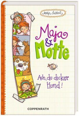 Maja & Motte Band 1: Ach, du dicker Hund!, Antje Szillat
