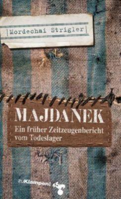 Majdanek, Mordechai Strigler