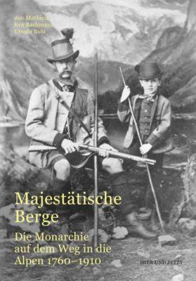 Majestätische Berge, Jon Mathieu, Eva Bachmann, Ursula Butz
