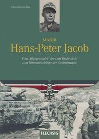 Major Hans-Peter Jacob - Roland Kaltenegger |
