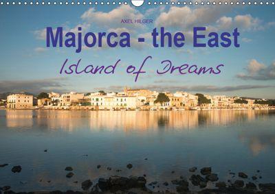 Majorca - the East Island of Dreams (Wall Calendar 2019 DIN A3 Landscape), Axel Hilger