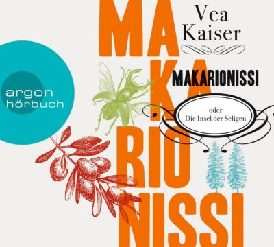 Makarionissi oder Die Insel der Seligen, 8 Audio-CDs (Jubiläumsaktion), Vea Kaiser