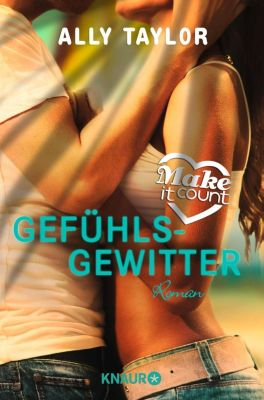 Make it count Band 1: Gefühlsgewitter, Ally Taylor