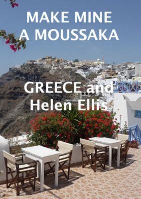 Make Mine A Moussaka, Helen Ellis