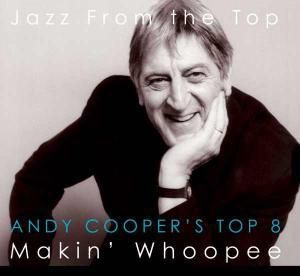 Makin' Whoopee, Andy's Top 8 Cooper