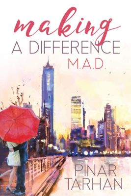 Making A Difference (M.A.D.), Pinar Tarhan