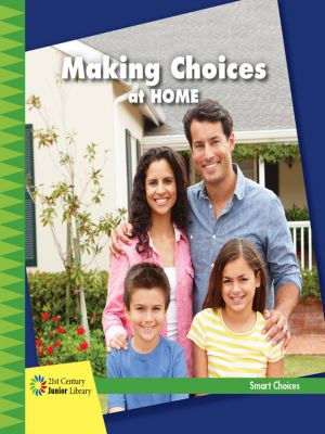 Making Choices at Home, Diane Lindsey Reeves