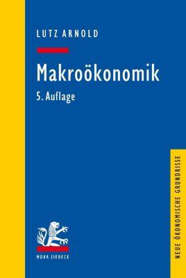 Makroökonomik, Lutz Arnold