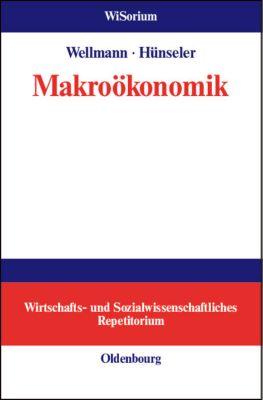 Makroökonomik, Andreas Wellmann, Jürgen Hünseler