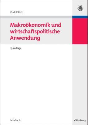Makroökonomik und wirtschaftspolitische Anwendung, Rudolf Peto