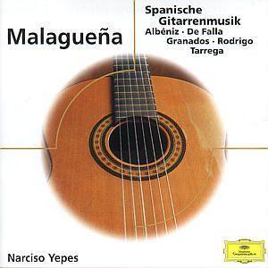 Malaguena - Spanische Gitarrenmusik, Narciso Yepes