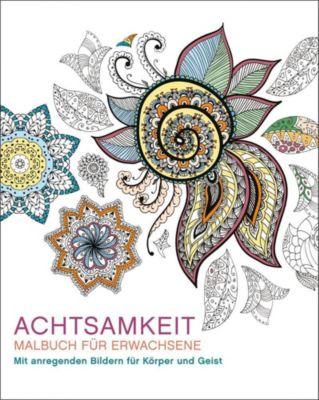 Malbuch für Erwachsene: Achtsamkeit - Autor Unbekannt |