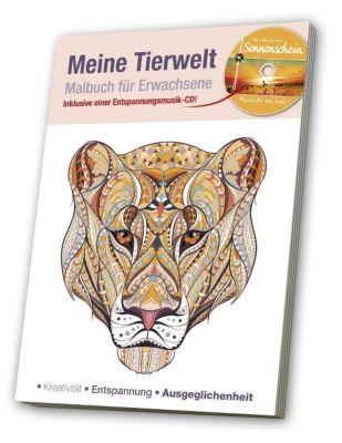 Malbuch für Erwachsene - Meine Tierwelt, m. Audio-CD
