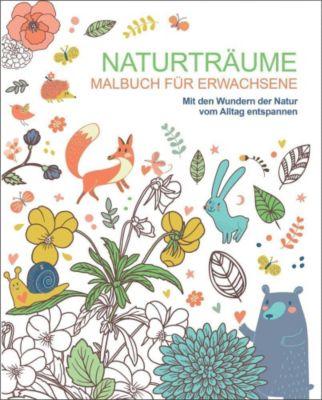 Malbuch für Erwachsene: Naturträume - Autor Unbekannt |
