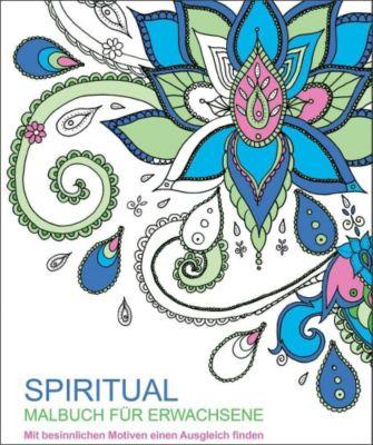 Malbuch für Erwachsene - Spiritual - Andrea Sargent |