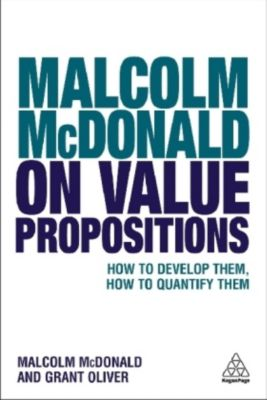 Malcolm McDonald on Value Propositions, Malcolm McDonald