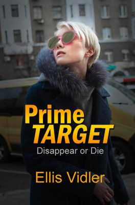 Maleantes & More Security Consultants: Prime Target (Maleantes & More Security Consultants, #2), Ellis Vidler