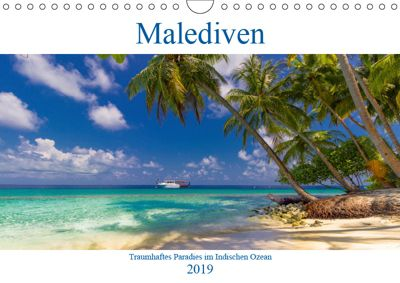 Malediven - Traumhaftes Paradies im Indischen Ozean (Wandkalender 2019 DIN A4 quer), Elly Heuvers