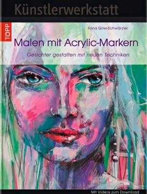 Malen mit Acrylic-Markern - Ilona Griss-Schwärzler  