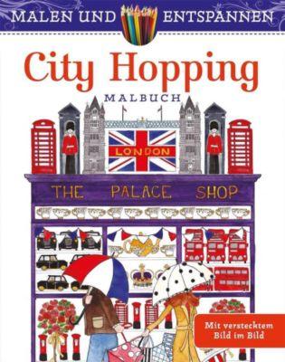 Malen und entspannen: City Hopping - Alexandra Cowell |