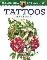 Malen und entspannen: Tattoos - Erik Siuda |