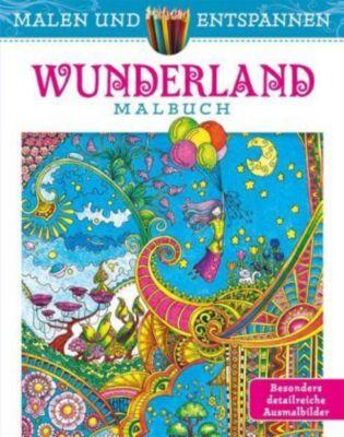 Malen und entspannen: Wunderland, Angela Porter