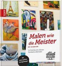 Malen wie die Meister, Kristin Möller, Johanna Möller, Anne Naundorf