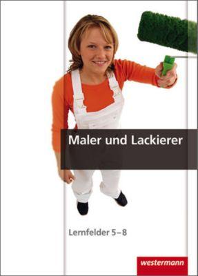 Maler und Lackierer, Lernfelder 5-8