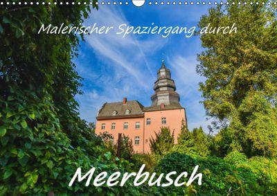 Malerischer Spaziergang durch Meerbusch (Wandkalender 2019 DIN A3 quer), Bettina Hackstein