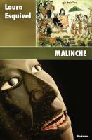 Malinche, Laura Esquivel