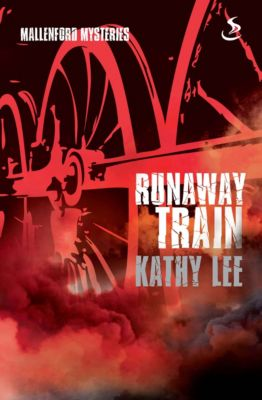 Mallenford Mysteries: Runaway Train, Kathy Lee